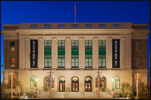 The Mob Museum in Downtown Las Vegas
